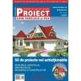 Revista PROIECT - proiecte de case, vile si case de vacanta la cheie